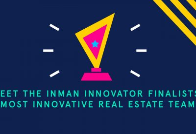 Meet the Inman Innovator finalists: Most Innovative Real Estate Team